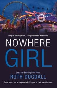 Nowhere Girl - Ruth Dugdall pdf download