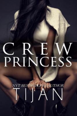 Crew Princess - Tijan