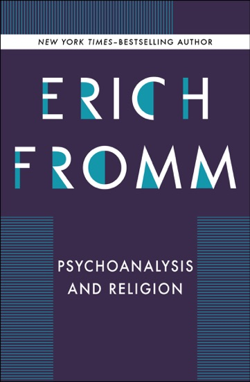 Psychoanalysis and Religion - Erich Fromm pdf download