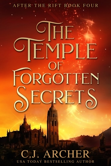The Temple of Forgotten Secrets by C.J. Archer PDF Download