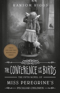 The Conference of the Birds - Ransom Riggs pdf download