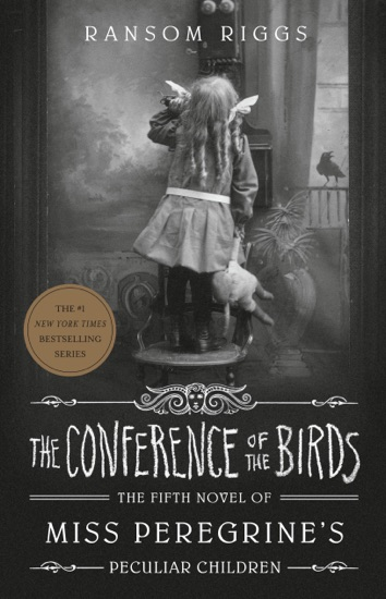 The Conference of the Birds by Ransom Riggs PDF Download