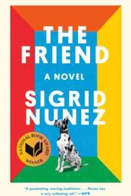 The Friend - Sigrid Nunez