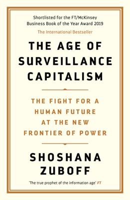 The Age of Surveillance Capitalism - Professor Shoshana Zuboff pdf download