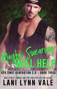 Maybe Swearing Will Help - Lani Lynn Vale pdf download