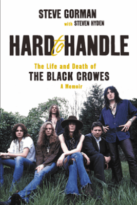 Hard to Handle - Steve Gorman & Steven Hyden