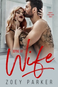 Buying my Wife - Zoey Parker pdf download