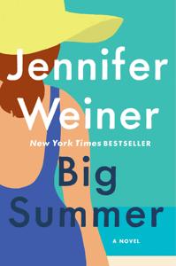 Big Summer - Jennifer Weiner pdf download