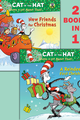 A Reindeer's First Christmas/New Friends for Christmas (Dr. Seuss/Cat in the Hat) - Tish Rabe, Joe Mathieu & Aristides Ruiz