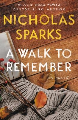 A Walk to Remember - Nicholas Sparks pdf download