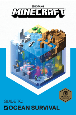 Minecraft: Guide to Ocean Survival - Mojang Ab & The Official Minecraft Team