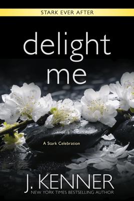 Delight Me - J. Kenner pdf download