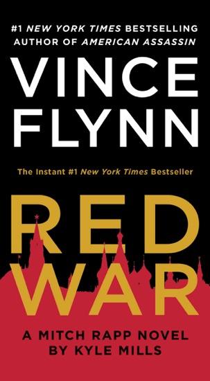 Red War by Vince Flynn & Kyle Mills PDF Download