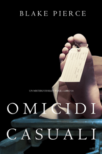 Omicidi Casuali (Un Mistero di Riley Paige—Libro 16) - Blake Pierce pdf download