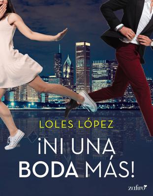 Ni una boda más - Loles Lopez pdf download