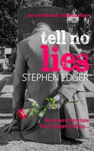 Tell No Lies - Stephen Edger pdf download