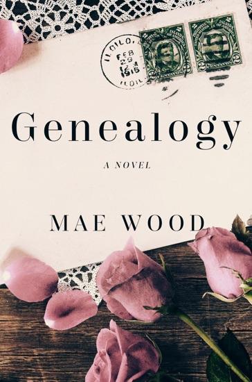 Genealogy, a Novel - Mae Wood pdf download