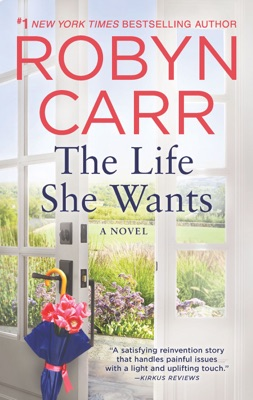 The Life She Wants - Robyn Carr pdf download
