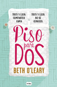 Piso para dos - Beth O'Leary pdf download