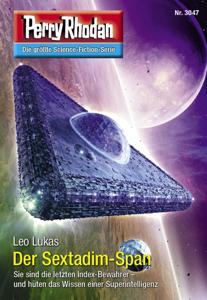 Perry Rhodan 3047: Der Sextadim-Span - Leo Lukas pdf download