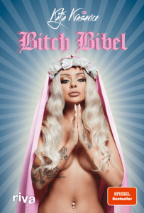 Die Bitch Bibel - Katja Krasavice pdf download