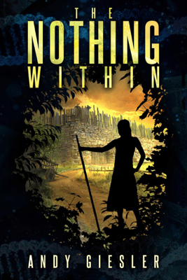 The Nothing Within - Andy Giesler
