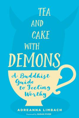 Tea and Cake with Demons - Adreanna Limbach