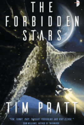 The Forbidden Stars - Tim Pratt