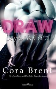 Draw - Saylor und Cord - Cora Brent pdf download