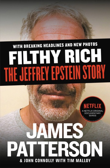 Filthy Rich by James Patterson, John Connolly & Tim Malloy PDF Download