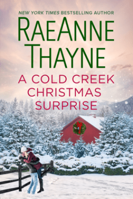 A Cold Creek Christmas Surprise - RaeAnne Thayne