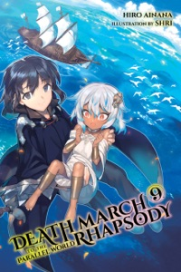 Death March to the Parallel World Rhapsody, Vol. 9 (light novel) - Hiro Ainana pdf download