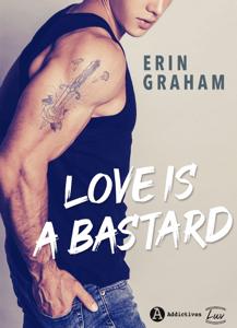 Love is a Bastard - Erin Graham pdf download