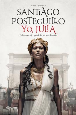 Yo, Julia - Santiago Posteguillo pdf download
