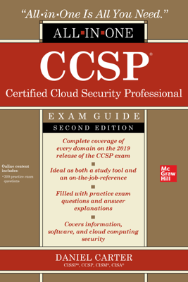 CCSP Certified Cloud Security Professional All-in-One Exam Guide, Second Edition - Daniel Carter