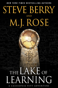 The Lake of Learning - Steve Berry & M.J. Rose pdf download