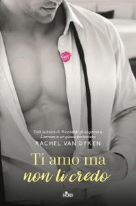 Ti amo ma non ti credo - Rachel Van Dyken pdf download