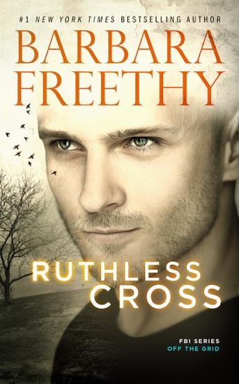 Ruthless Cross - Barbara Freethy pdf download