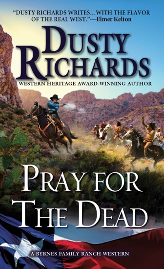 Pray for the Dead by Dusty Richards PDF Download
