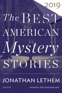 The Best American Mystery Stories 2019 - Jonathan Lethem & Otto Penzler pdf download
