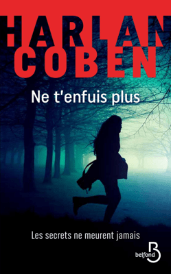 Ne t'enfuis plus - Harlan Coben pdf download