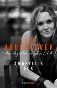Life Undercover - Amaryllis Fox pdf download