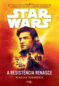 Star Wars: A Resistência renasce - Rebecca Roanhorse & Guilherme Summa pdf download