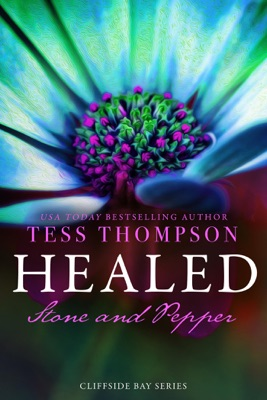 Healed: Stone and Pepper - Tess Thompson pdf download