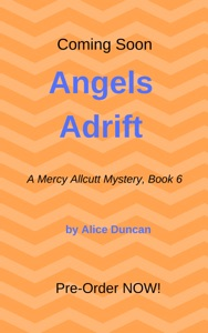 Angels Adrift (A Mercy Allcutt Cozy Mystery, Book 6) - Alice Duncan pdf download