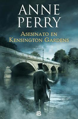 Asesinato en Kensington Gardens (Inspector Thomas Pitt 32) - Anne Perry pdf download