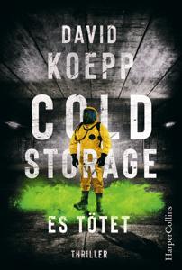 Cold Storage - Es tötet - David Koepp pdf download