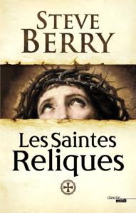 Les Saintes Reliques - Steve Berry pdf download