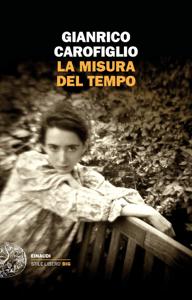 La misura del tempo - Gianrico Carofiglio pdf download
