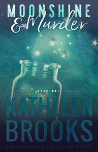 Moonshine & Murder - Kathleen Brooks pdf download